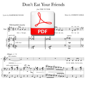 Don't Eat Your Friends - PDF - music by Andrew Gerle, lyrics by Maryrose Wood