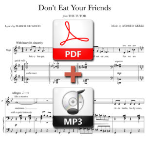 Don't Eat Your Friends - PDF + MP3 - music by Andrew Gerle, lyrics by Maryrose Wood