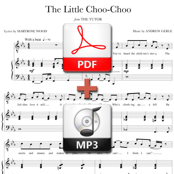 The Little Choo-Choo - PDF + MP3 - music by Andrew Gerle, lyrics by Maryrose Wood