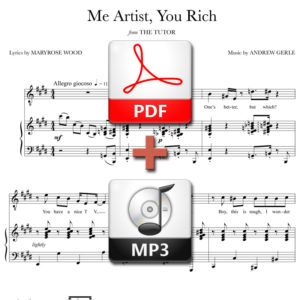 Me Artist, You Rich - PDF + MP3 - music by Andrew Gerle, lyrics by Maryrose Wood