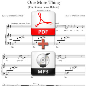 One More Thing - PDF + MP3 - music by Andrew Gerle, lyrics by Maryrose Wood