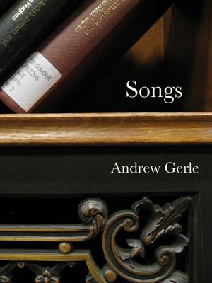 Songs - Andrew Gerle songbook