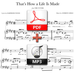 That's How a Life Is Made - PDF + MP3 - music by Andrew Gerle, lyrics by Maryrose Wood