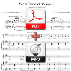 What Kind of Woman - PDF + MP3 - music by Andrew Gerle, lyrics by Maryrose Wood